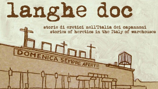 A Documentary About Langhe and Warehouses