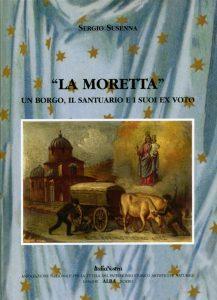La Moretta - Un Borgo, il Santuario e i suoi ex voto