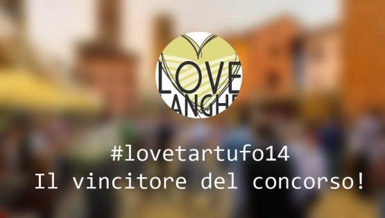 Il vincitore del 1° Contest Fotografico #lovetartufo14