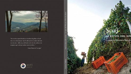 Il mio nuovo libro: Sorì – La fatica del sorriso: le vigne del Moscato d'Asti da salvare