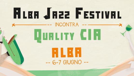 """Alba: Il 6 e 7 Giugno il grande evento """"Quality CIA"""""""