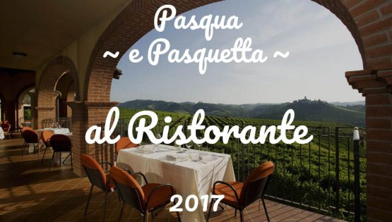 Pasqua & Pasquetta al Ristorante: Edizione 2017