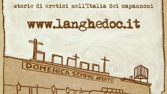 Langhe: Patrimonio Unesco o terra di capannoni?